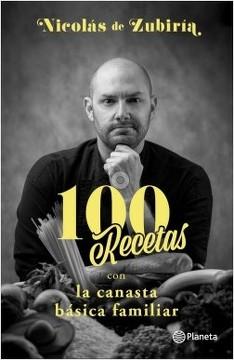 100 Recetas Con La Canasta Basica Familiar Canasta Basica Familiar Canasta Basica Canastas