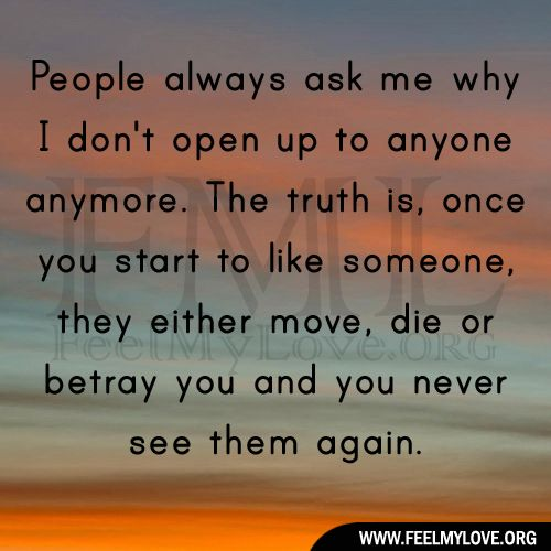 People Always Ask Me Why I Don T Open Up I Dont Trust Anyone Words Quotes