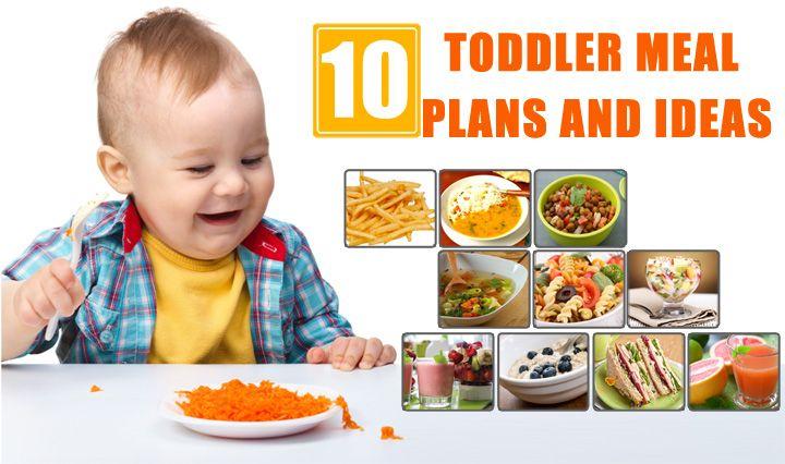 top 10 toddler meal plan ideas