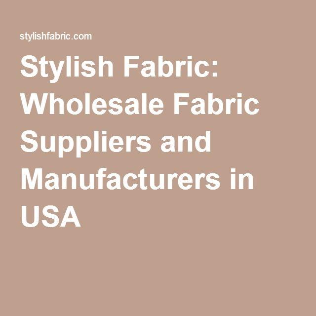 Stylish Fabric: Wholesale Fabric Suppliers and Manufacturers in ... : quilting fabric manufacturers in usa - Adamdwight.com