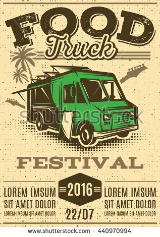 retro poster for invitations on street food festival with food truck on the background