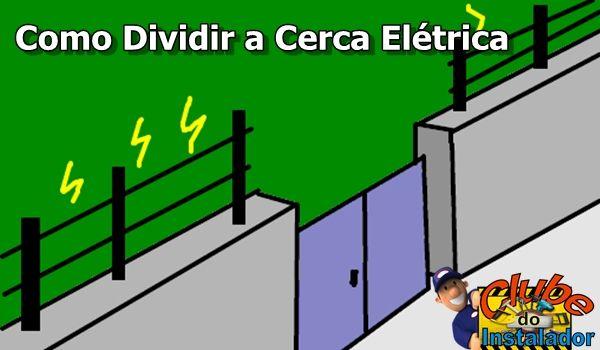 como dividir e prolongar a cerca elétrica