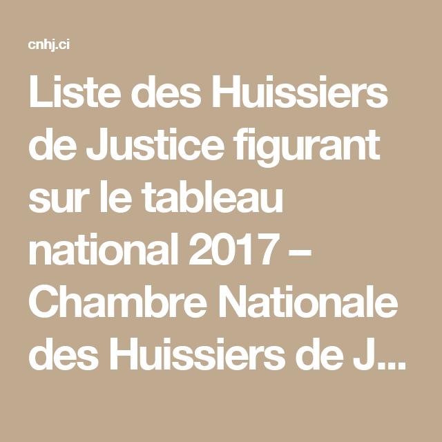 Liste Des Huissiers De Justice Figurant Sur Le Tableau National 2017 U2013 Chambre  Nationale Des Huissiers