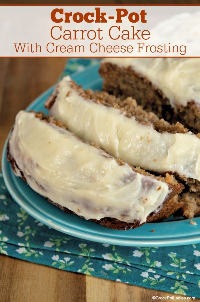 CrockPot Carrot Cake With Cream Cheese Frosting  This recipe for CrockPot Carrot Cake With Cream Cheese Frosting is not only delicious and moist but is easy to whip up Hi...