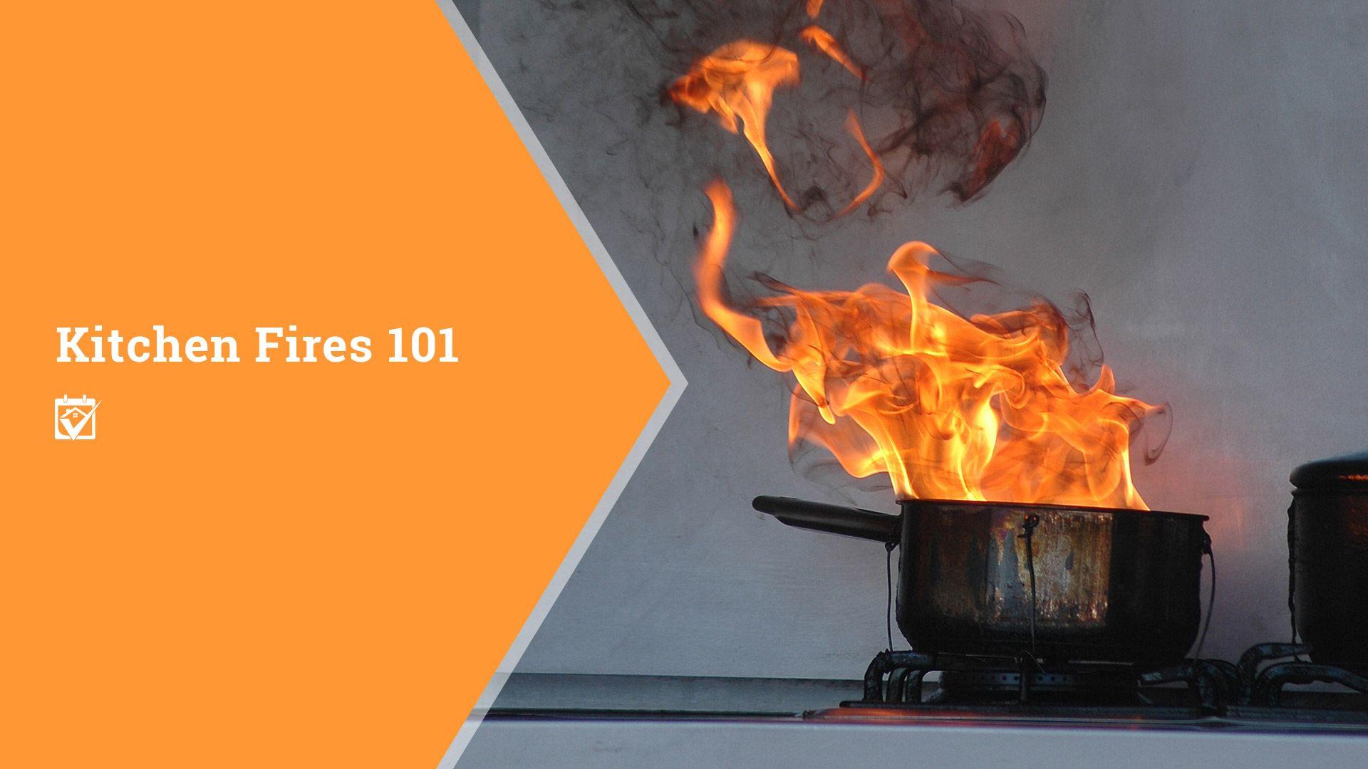 Kitchen Fires 101