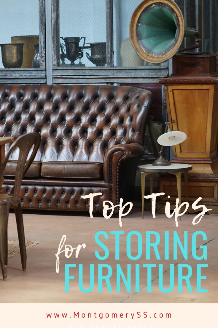 Tips For Storing Furniture Furniture Store Self Storage Furniture