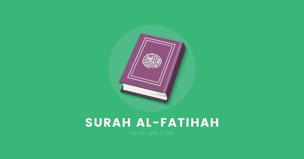 Surah Al Fatihah Rumi Dan Jawi Maksud Terjemahan In 2020 Rumi Dan Islam
