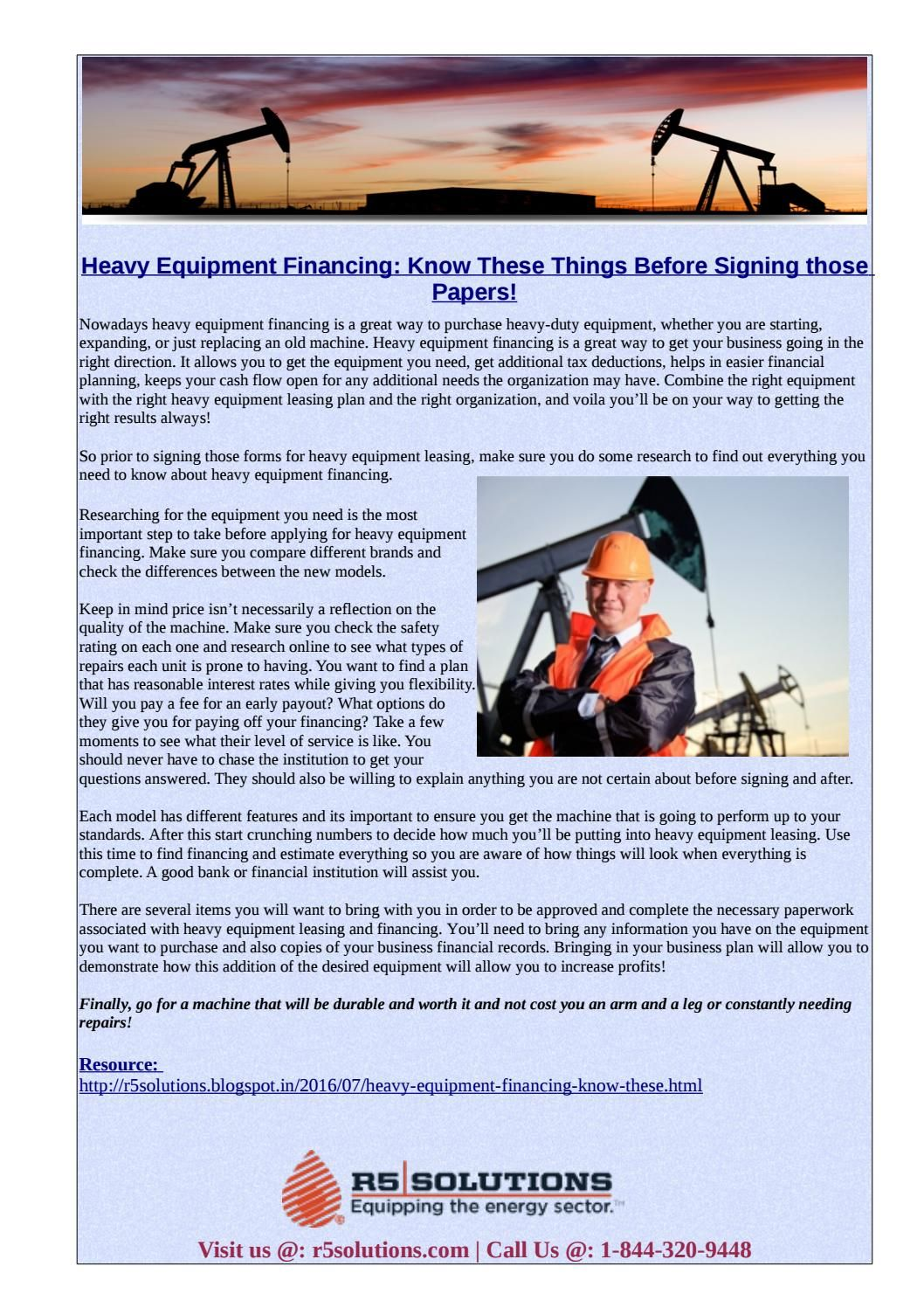 Heavy Equipment Financing Know These Things Before Signing Those Papers Finance Heavy Equipment Oil And Gas