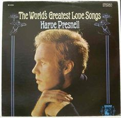 The World's Greatest Love Songs -- Harve Presnell