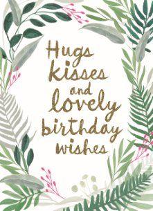 Hugs Kisses And Lovely Birthday Wishes Hallmark HallmarkNL Verjaardag Happybirthday Bday Feestje Jarig Wenskaart Verjaardagskaart