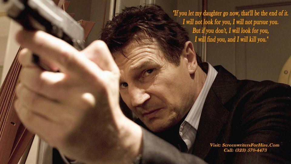 Movie Quote For Taken If You Let My Daughter Go Now That Will Be
