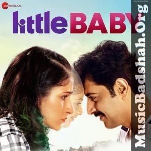 Little Baby 2019 Bollywood Hindi Movie Mp3 Songs Download With Images Hindi Movies Mp3 Song Mp3 Song Download