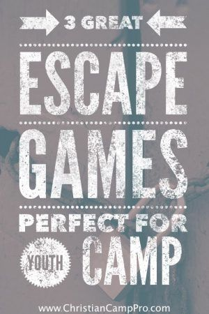 3 Great Escape Games Perfect For Youth Camp Escape Room For Kids Youth Activities Youth Camp