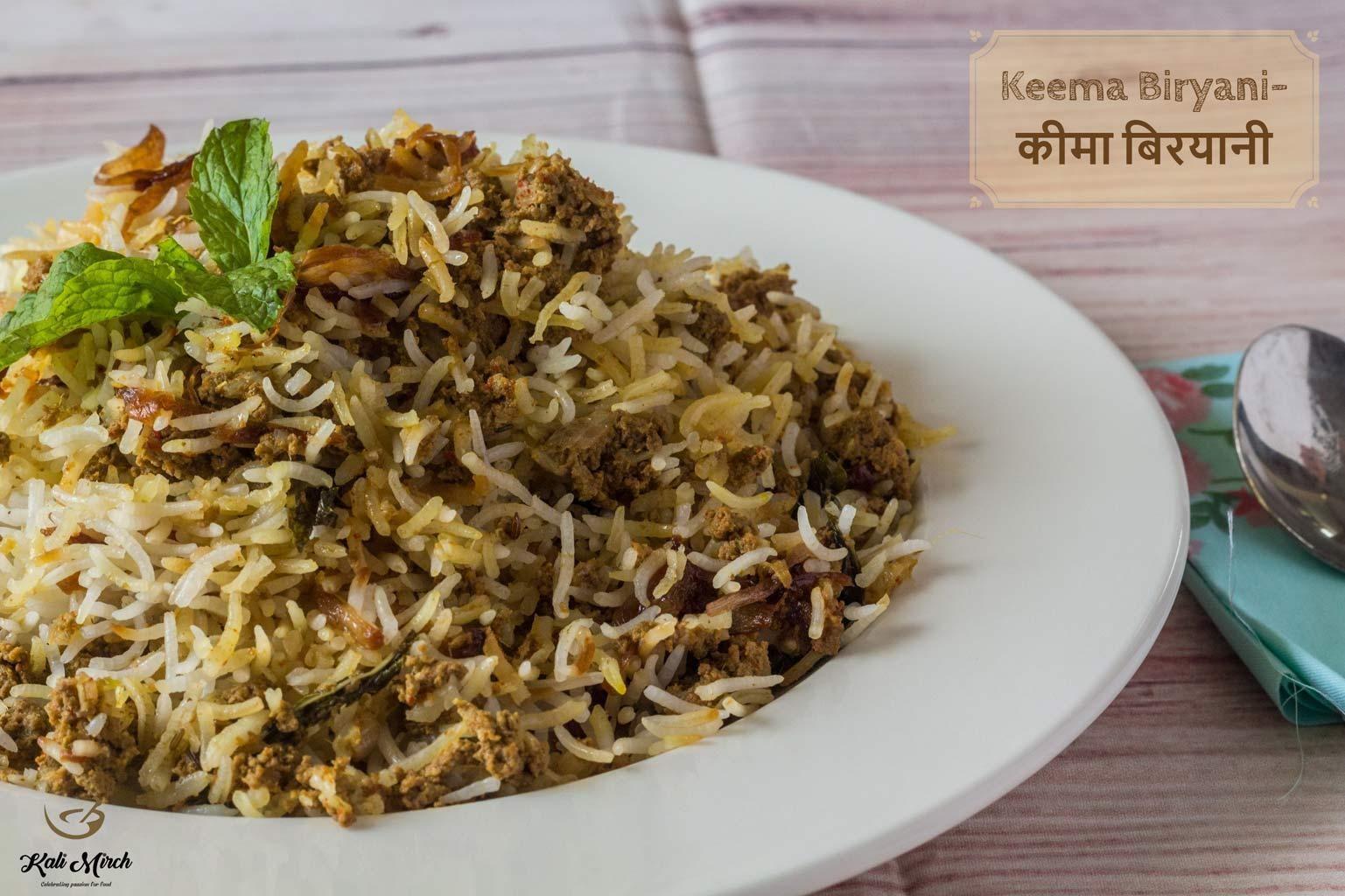 Keema Biryani Mutton Keema Biryani Recipe Biryani Indian Food