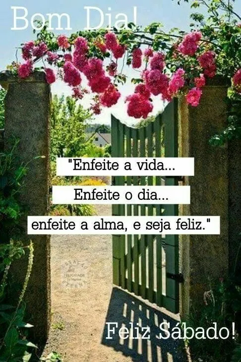 Enfeite a alma e seja feliz
