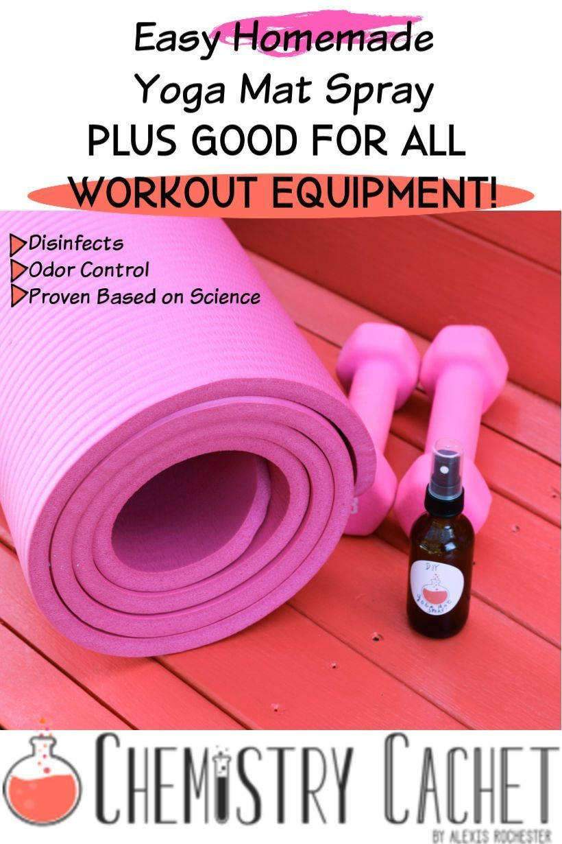 Easy Homemade Yoga Mat Spray Plus Cleans Other Workout Equipment Yoga Mat Spray Yoga Mat Cleaner Diy Yoga Mat Cleaner
