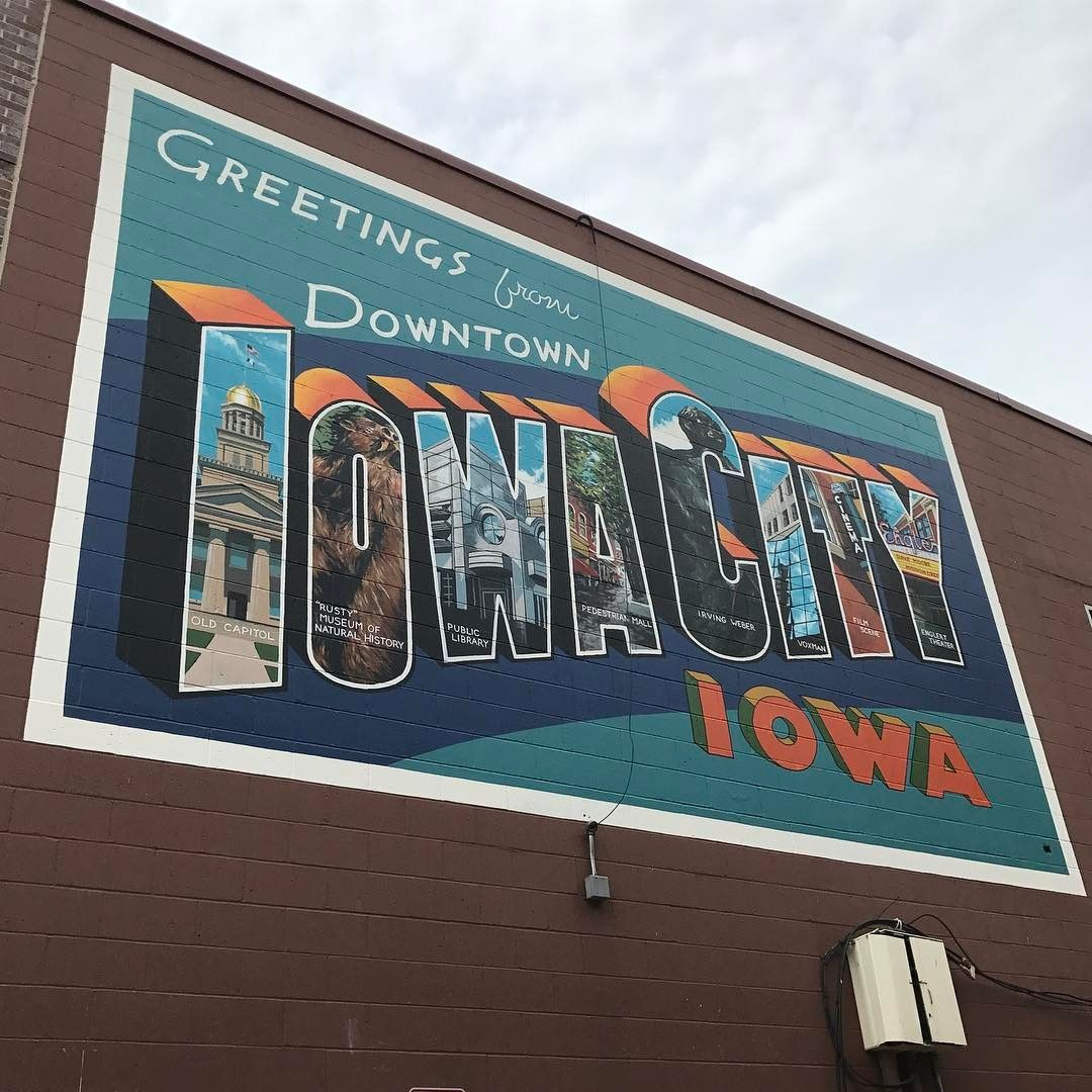 Greetings From Downtown Iowa City The New Mural Is On The Alley Wall Off S Linn St Behind The Iowa City Public Library Backyard Adventure Backyard Iowa City