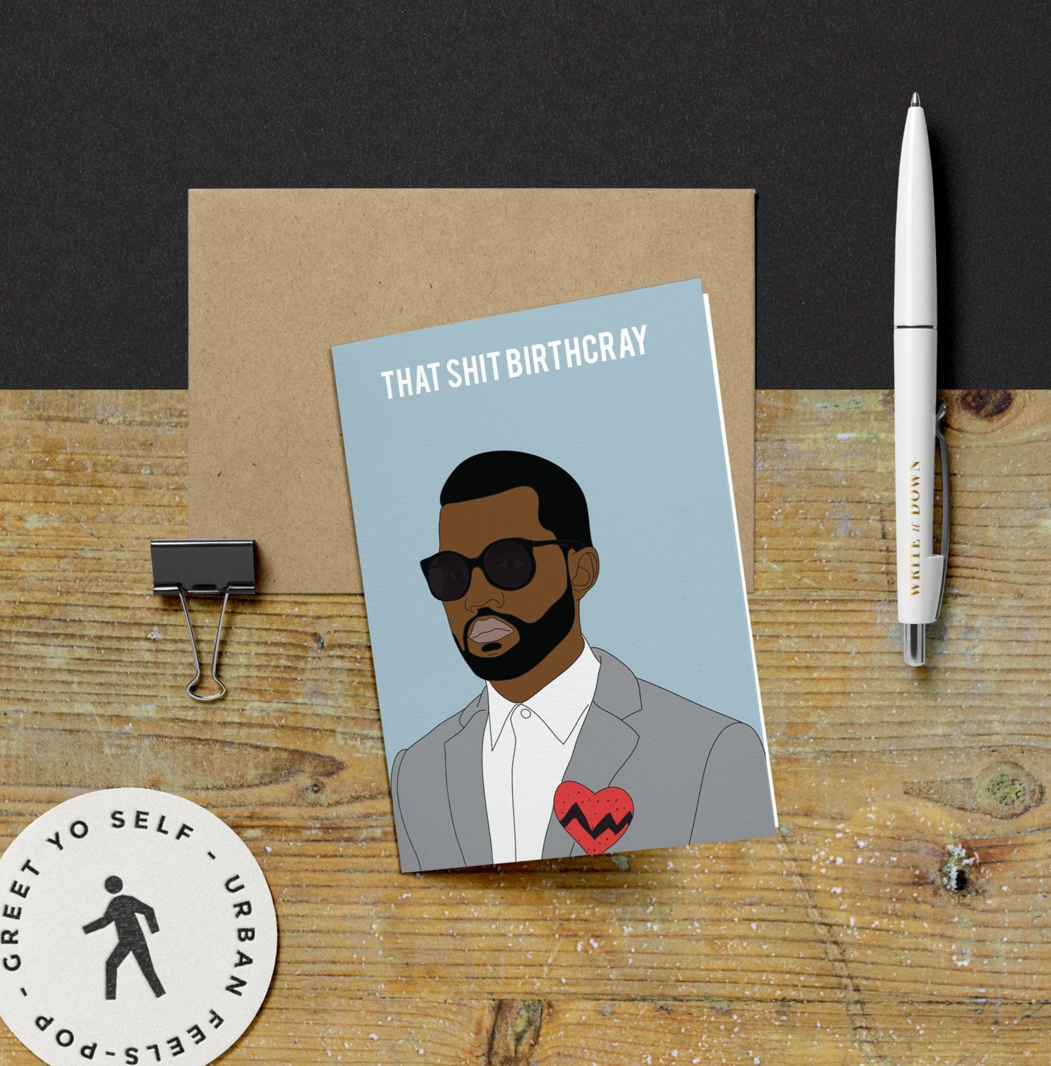 Kanye west that shit birthcray birthday card yeezy kanye kanye west that shit birthcray birthday card yeezy kanye birthday card funny card greeting card celebrity pop hip hop culture card by greetyoself on m4hsunfo
