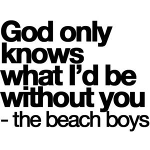 To My Daddy A Beach Boy At Heart And Matt This Is True