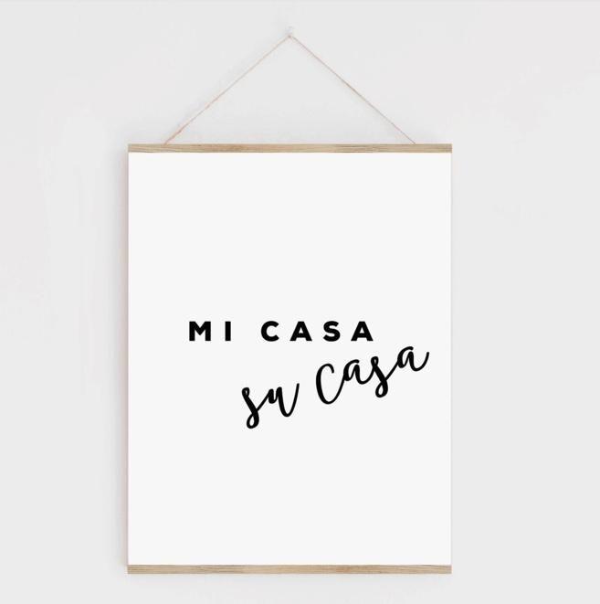 Mi Casa Su Casa Print with Hanger