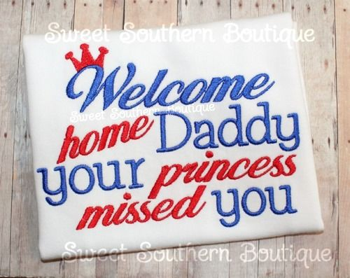 00396cbc Welcome Home daddy your princess missed you prince t-shirt shirt onesie kid  kids child