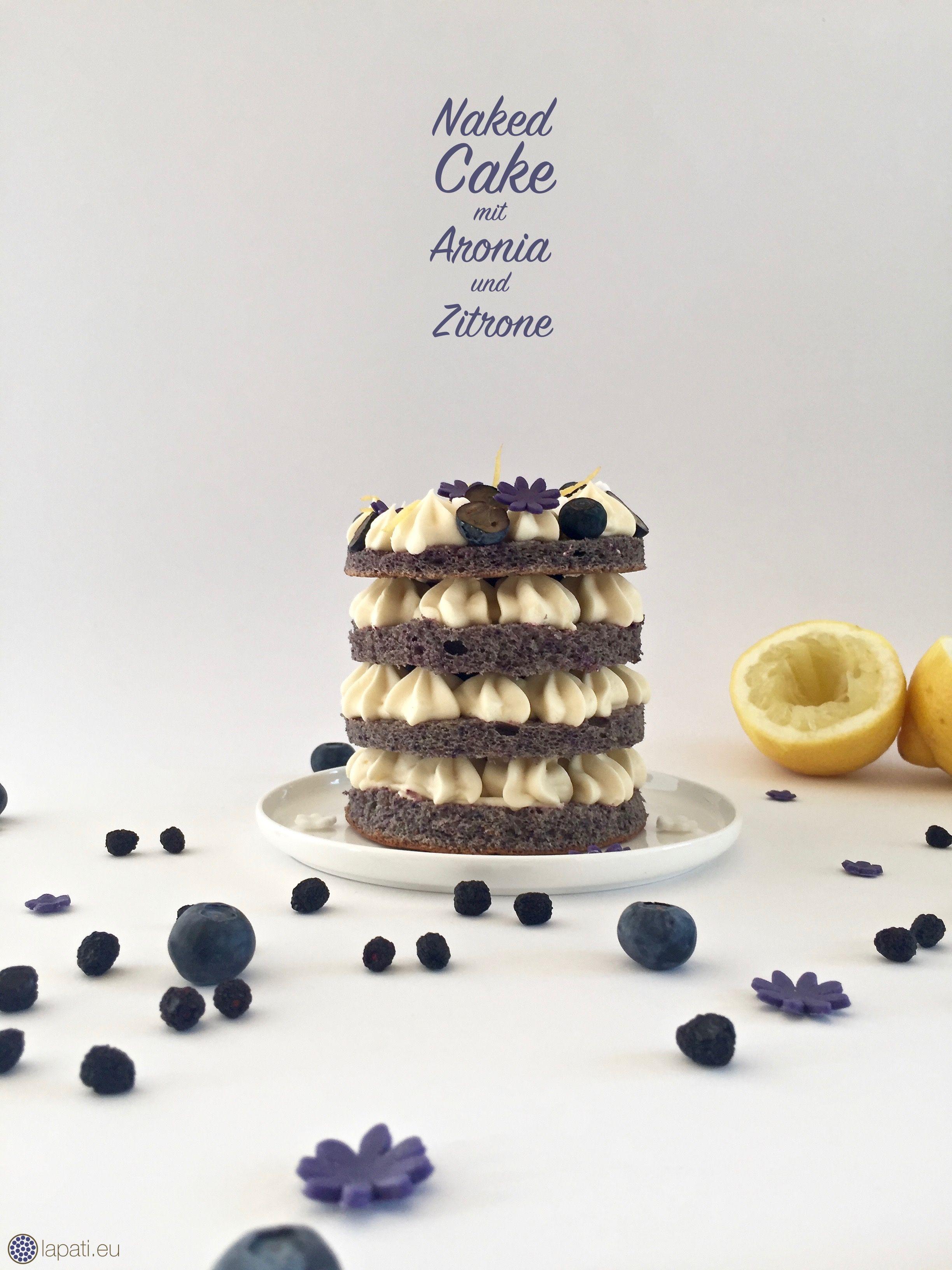 Ein Naked Cake mit erfrischender Zitronencreme und Gelee aus Aroniabeeren