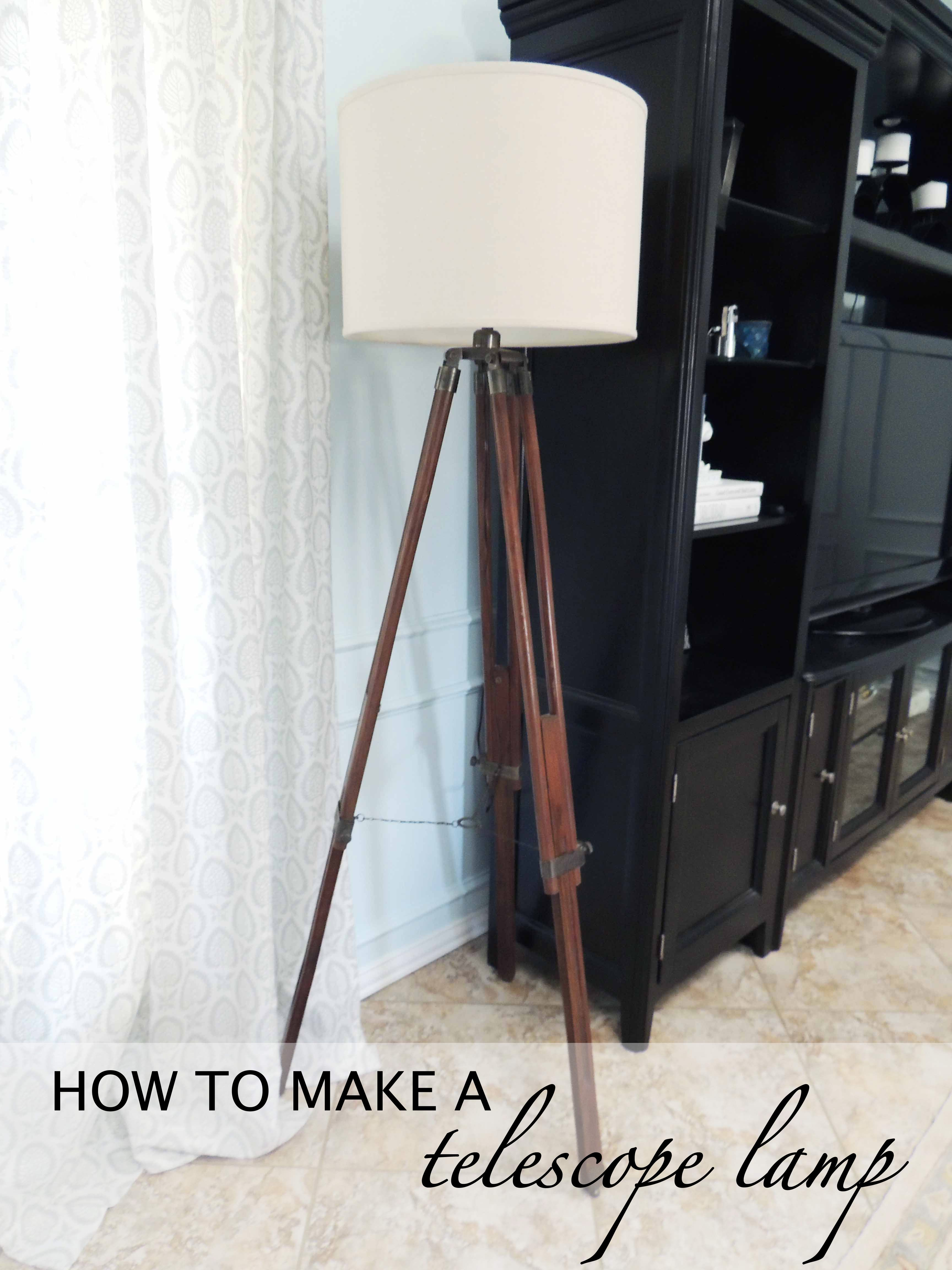 Restoration Hardware Lamp Knock Off: How To Make A Telescope Lamp
