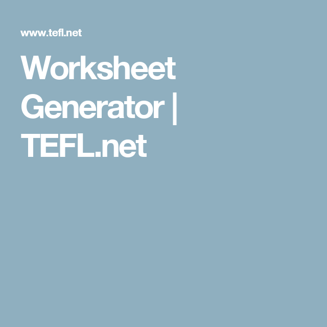 Worksheet Generator | TEFL.net | GAZETKI | Pinterest | Worksheets ...