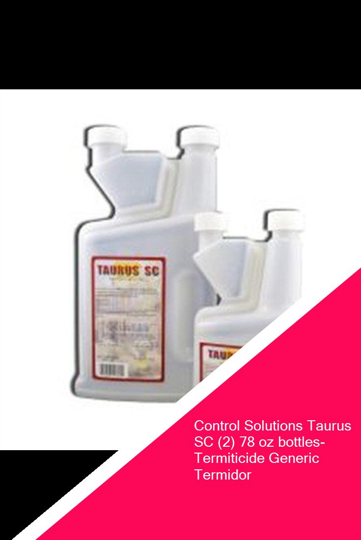 Control Solutions Taurus Sc 2 78 Oz Bottles Termiticide Generic Termidor