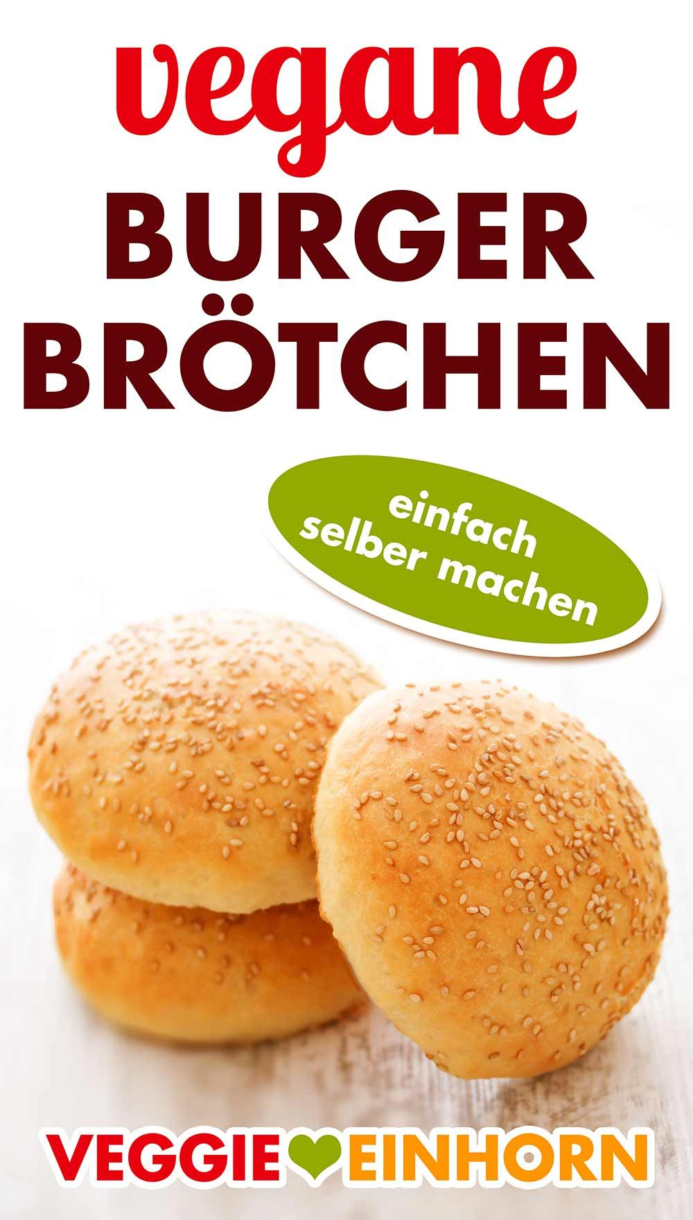 Vegane Burgerbrötchen backen [SO EINFACH GEHT'S ]
