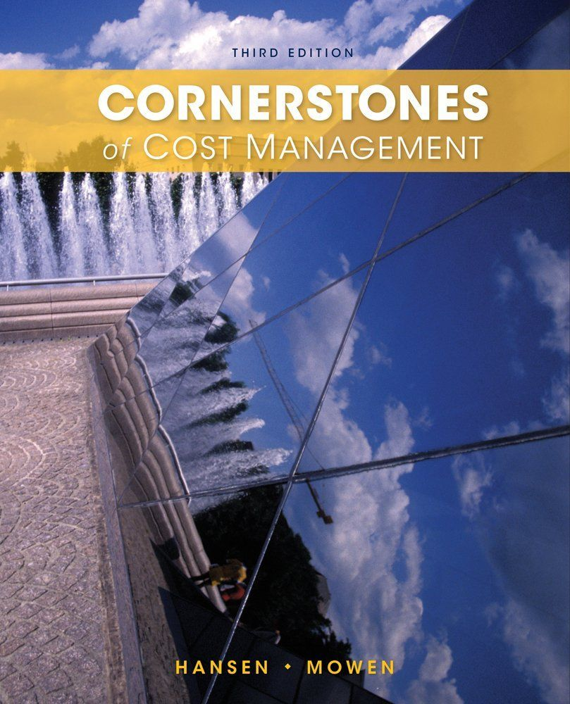 Cornerstones of Managerial Accounting Mowen Hansen Heitge 3rd edition  solutions manual