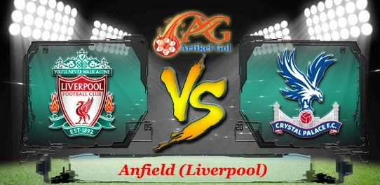 Prediksi Bola Liverpool Vs Crystal Palace 23 April 2017 ...