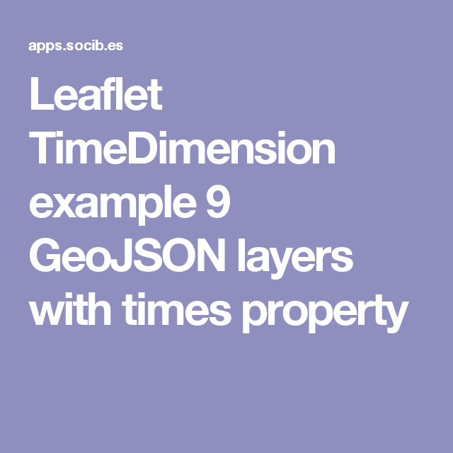 Leaflet TimeDimension example 9 GeoJSON layers with times