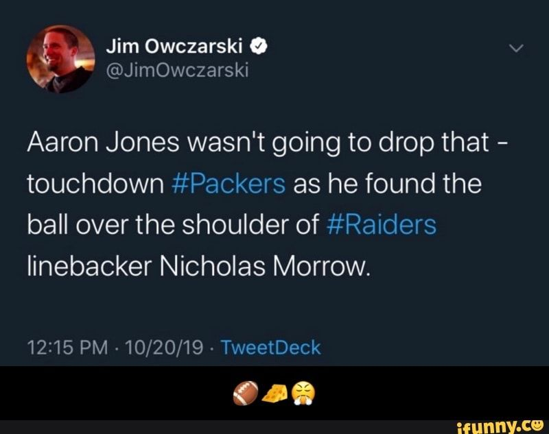 Aaron Jones Wasn T Going To Drop That Touchdown Packers As He Found The Ball Over The Shoulder Of Ralders Linebacker Nicholas Morrow Ifunny Memes Morrow Dragon Ball Super