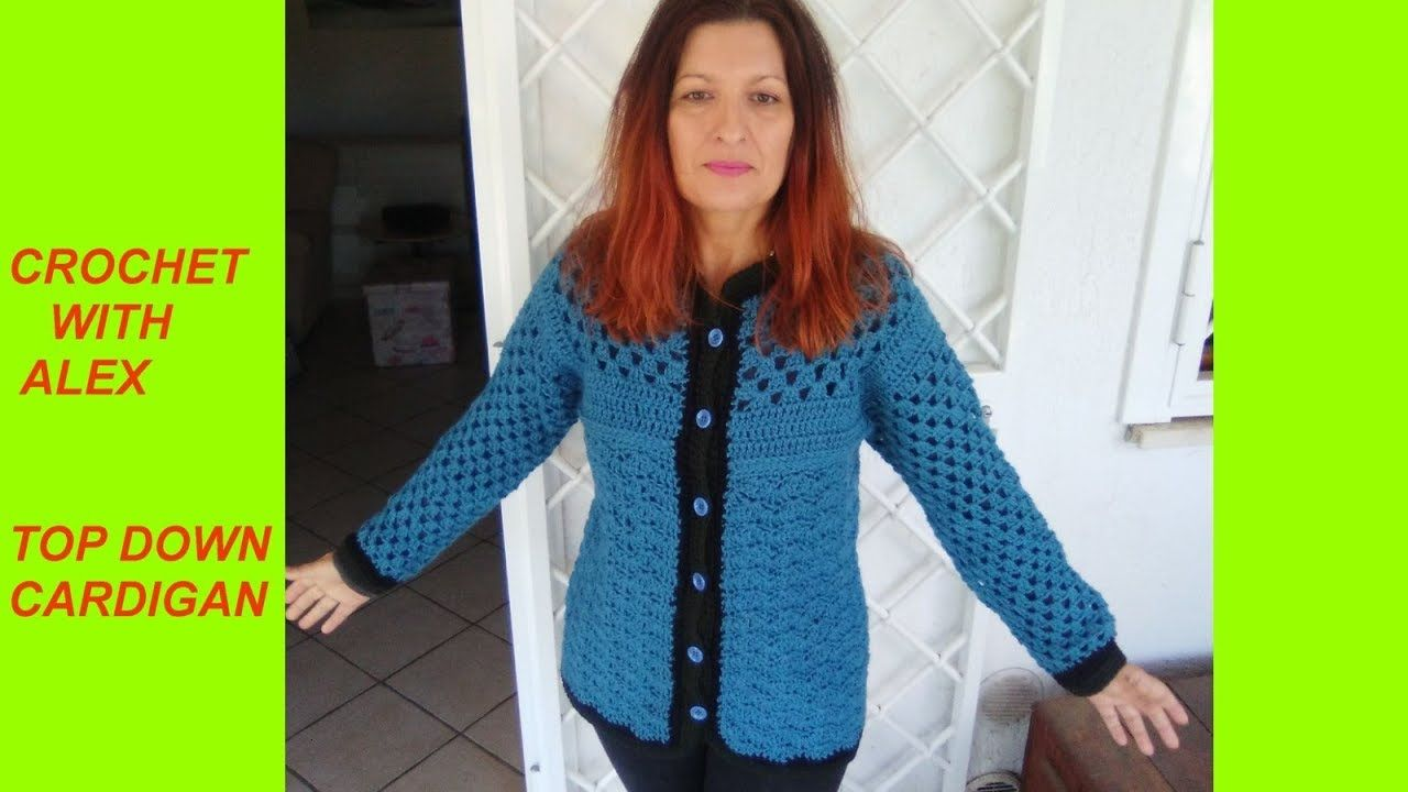 29987b3c2 CROCHET TOP DOWN CARDIGAN GRANNY AND SHELLS any size tutorial - YouTube