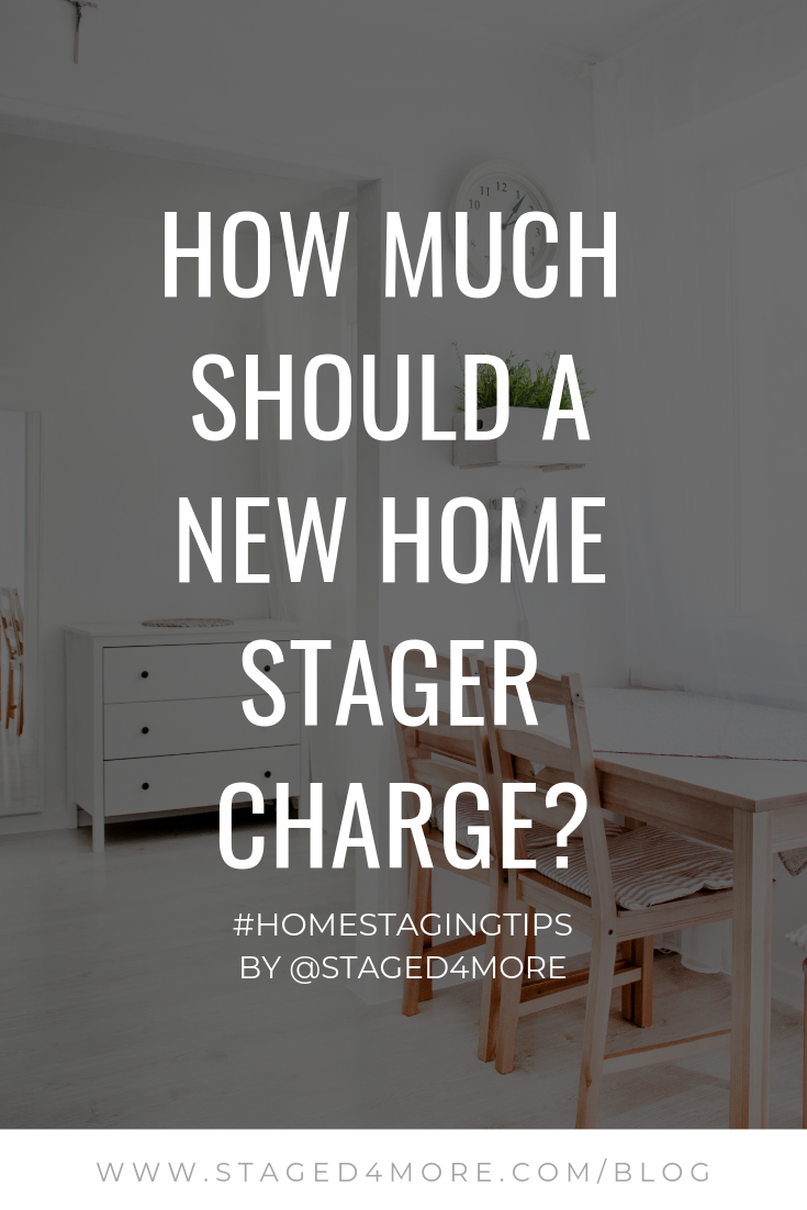 How Much Should A New Home Stager Charge?