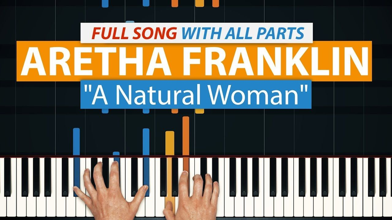 Free How To Play You Make Me Feel Like A Natural Woman By