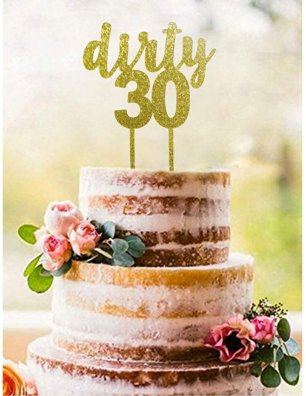 Amazon Gold DIRTY 30 Acrylic Cake Topper