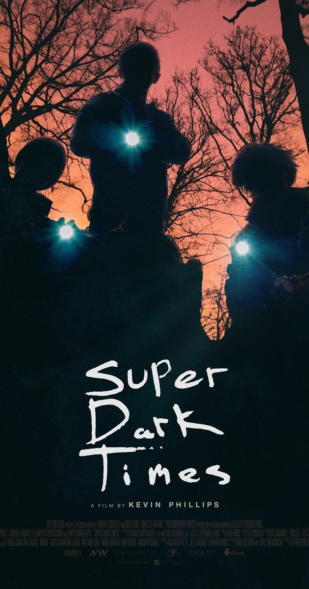 Directed By Kevin Phillips With Owen Campbell Charlie Tahan Elizabeth Cappuccino Max Talisman Te Super Dark Streaming Movies Free Full Movies Online Free