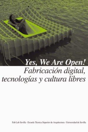 Yes we are open fabricaci n digital tecnolog as y cultura libres fab lab sevilla escuela - Escuela tecnica superior de arquitectura sevilla ...