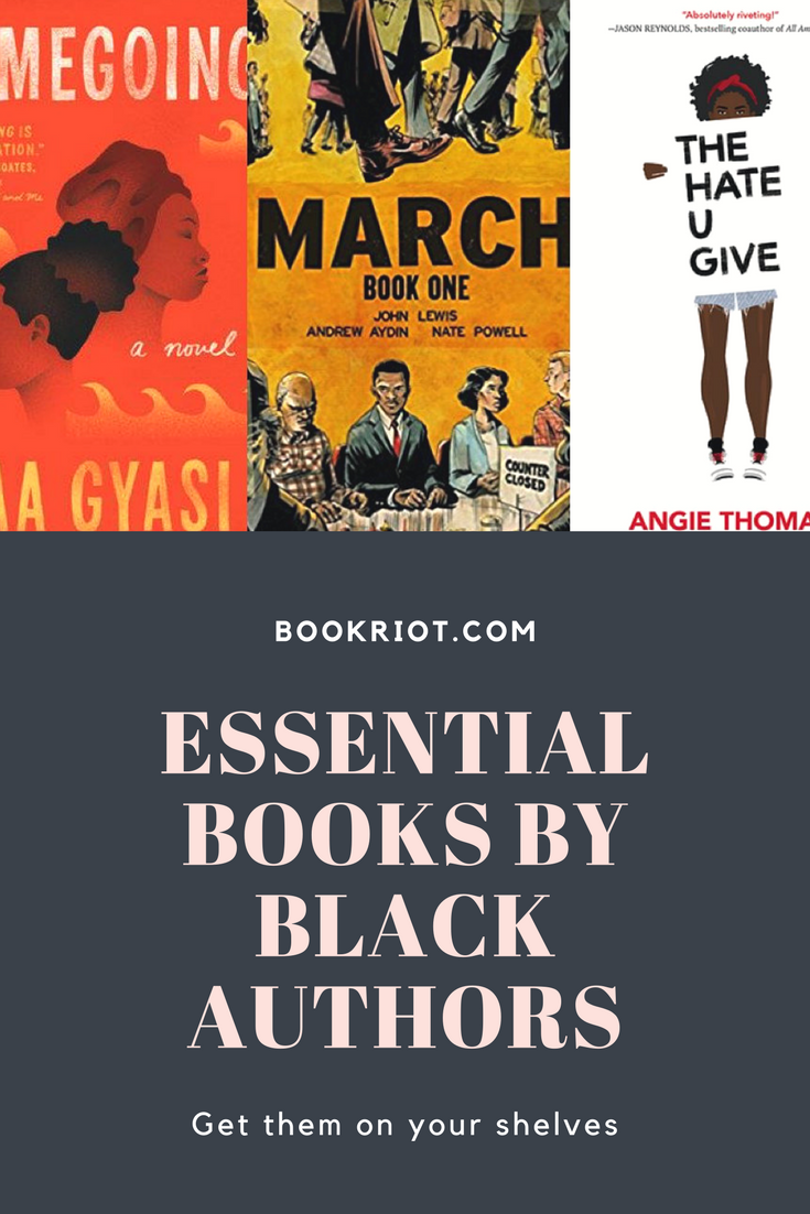 Essential books by black authors you need on your shelves