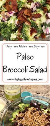 My Paleo Broccoli Salad Recipe is easy delicious  healthy Perfect side dish f  mostly vegan