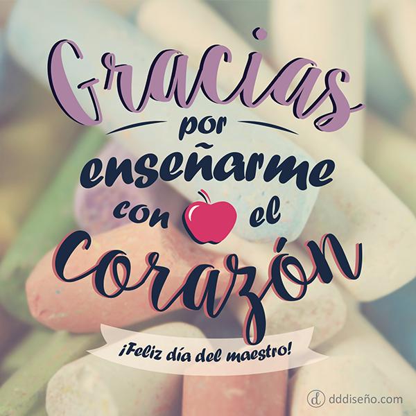 Frases Dia Del Maestro Gracias Por Ensenarme Con El Corazon