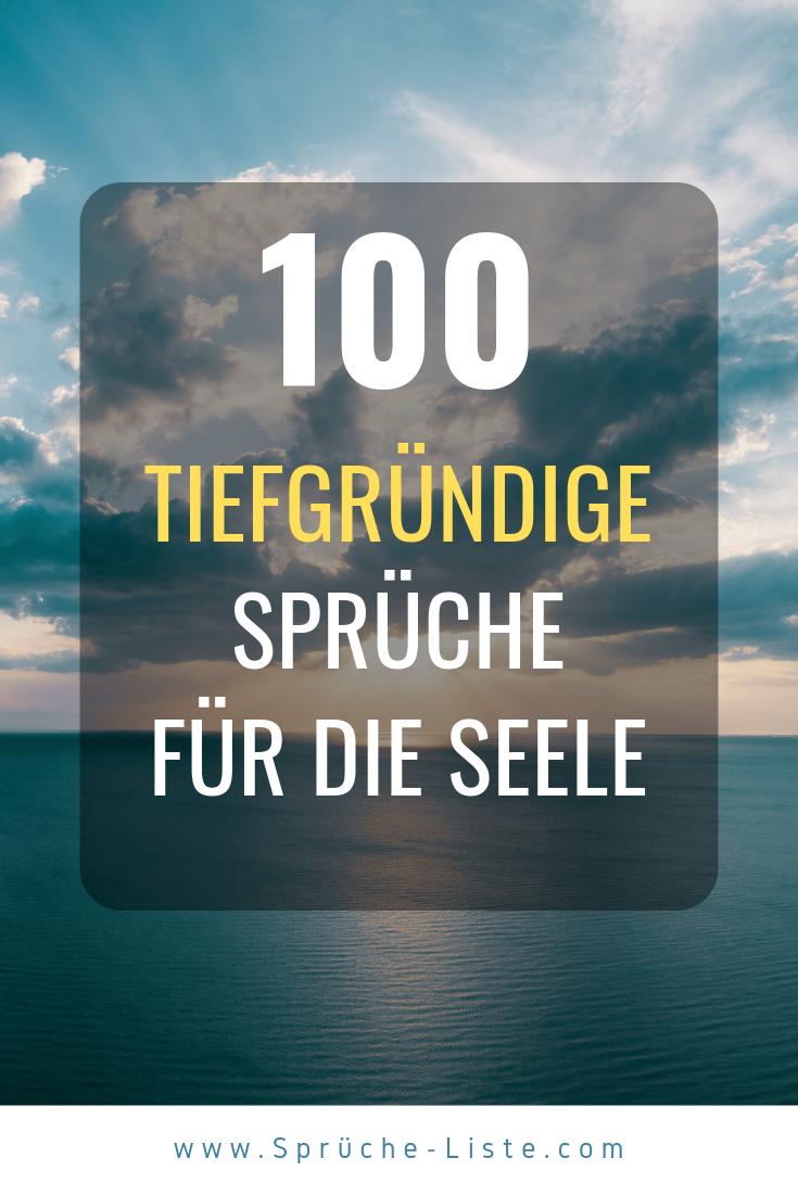 100 Tiefgründige Sprüche für die Seele | Sprüche für die