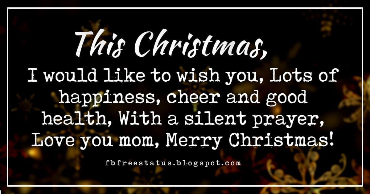 Christmas Message For Mom.Christmas Messages For Mom Christmas Quotes Christmas