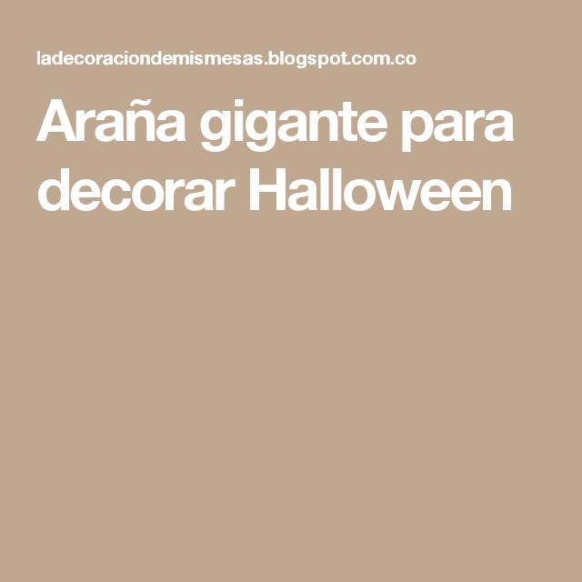 Araña gigante para decorar Halloween