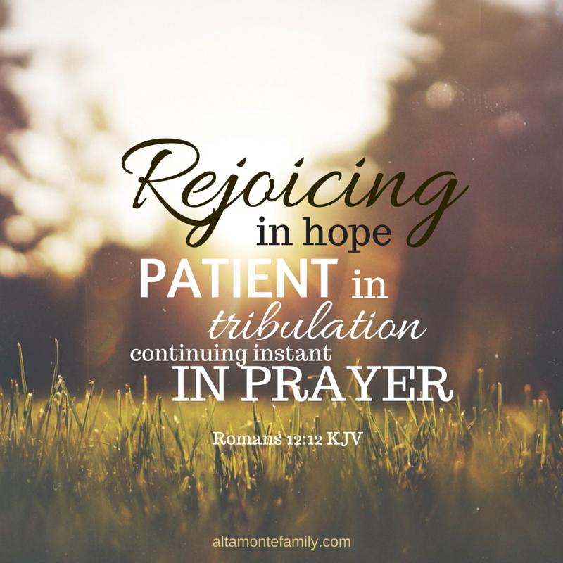 Rejoicing In Hope | Faith - KJV Scripture Quotes | Romans 12