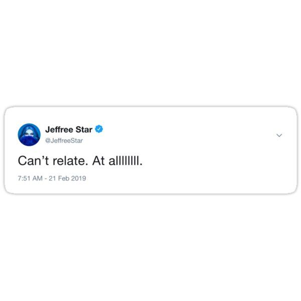Can T Relate Sticker By Matthewportnoy In 2020 Twitter Quotes Funny Tweet Quotes Relatable Quotes