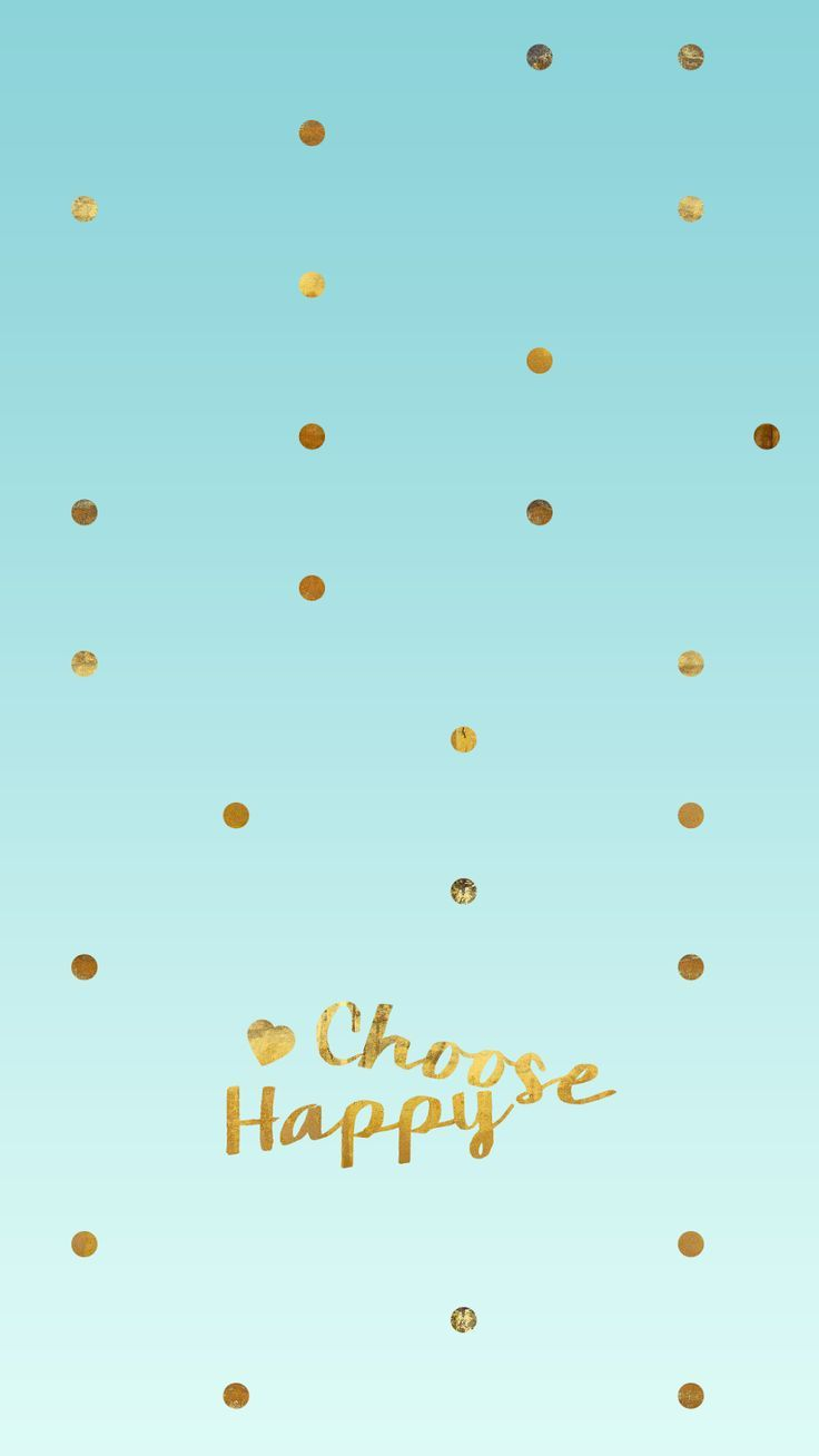 Image result for choose to be happy iphone 6+ Background