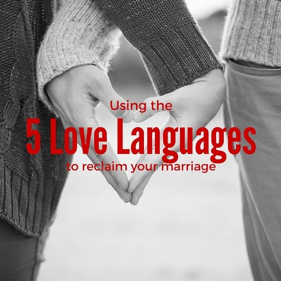 Using the 5 Love Languages to Reclaim Your Marriage (With images) | 5 love languages